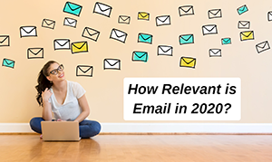 Email Relevancy as a Marketing Tool in 2020
